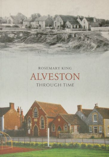 Alveston Through Time, by Rosemary King